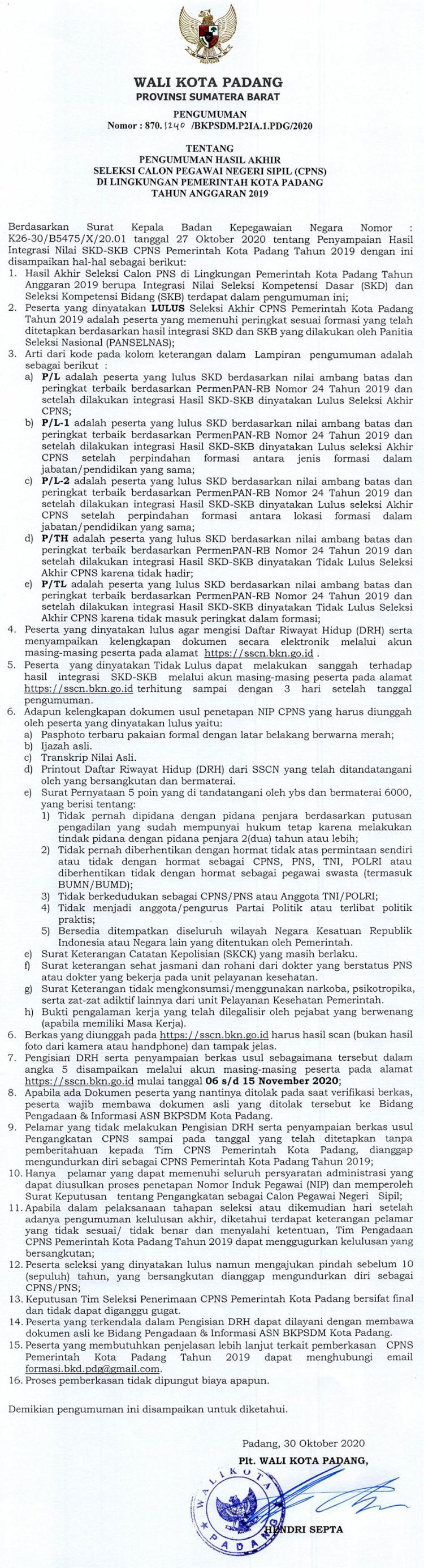 Pengumuman Hasil Akhir Seleksi Calon Pegawai Negeri Sipil Di Lingkungan Pemerintah Kota Padang Tahun Anggaran 2019
